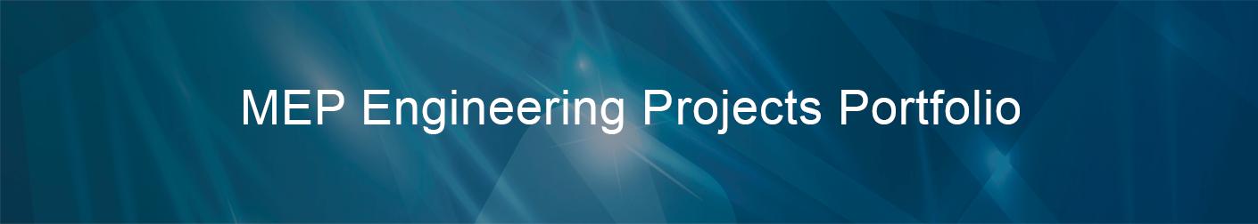 MEP Engineering Projects Portfolio